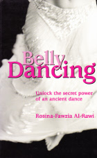 Belly DancingUnlock the Secret Power of Ancient Dance