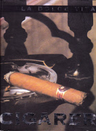 Cigarer, La dolce vita.