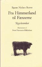 Fra Himmerland til Færøerne. Rejsekrøniker.