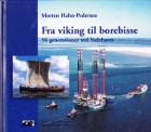 Fra viking til borebisse. 50 generationer ved Vadehavet