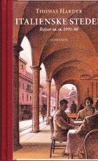 Italienske steder. Rejser m.m. 1991-98