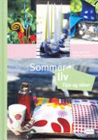 Sommerliv - tips og ideer