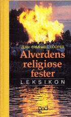 Alverdens religiøse fester. Leksikon