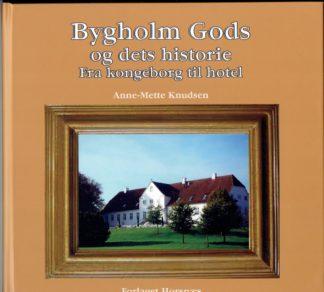 Bygholm Gods og dets historie.