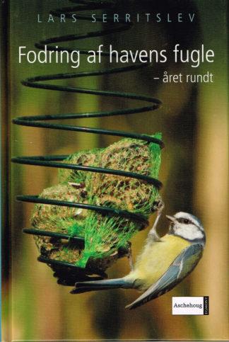 Fodring af havens fugle - året rundt.