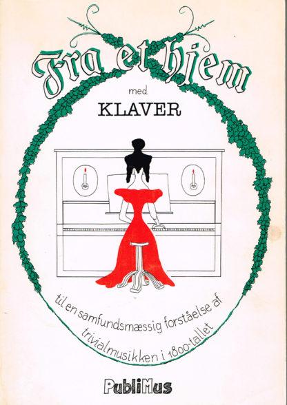 Fra et hjem med klaver til en samfundsmæssig forståelse af trivialmusikken i 1800-tallet