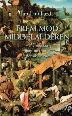 Frem mod middelalderen - mennesker og medier i det åbne rum
