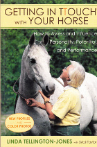 Getting in touch with your horse. How to assess and influence personality, potential and performance