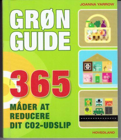 Grøn guide. 365 måder at reducere dit CO2 - udslip