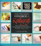 Håndbog i kalligrafi. Teknik, fremgangsmåder, ideer.