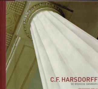 C. F. Harsdorff. De byggede Danmark