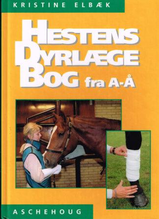 Hestens dyrlægebog fra A til Å