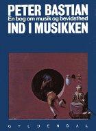 Ind i musikken. En bog om musik og bevidsthed.