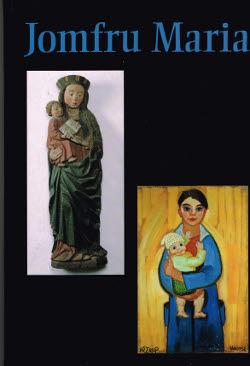 Jomfru Maria - aspekter af Vor Frue.