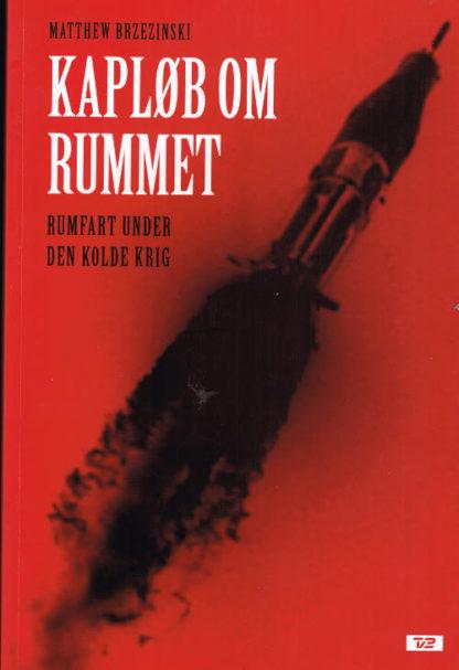 Kapløb om rummet - rumfart under den kolde krig