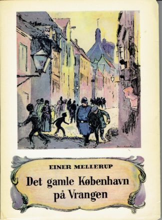 Det gamle København på vrangen.