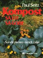 Kompost og regnormekultur