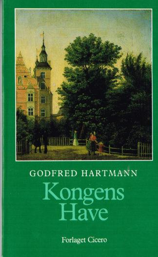 Kongens Have. En lystvandring gennem 300 år