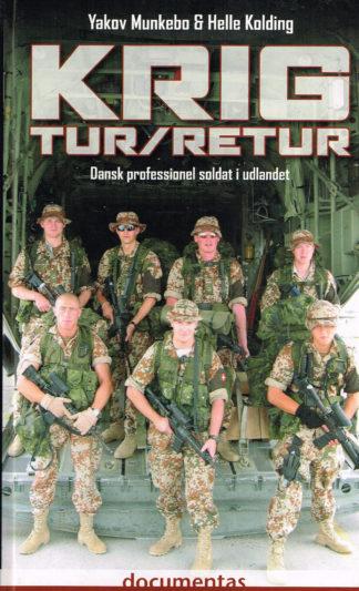 Krig tur-retur. Dansk professionel soldat i udlandet