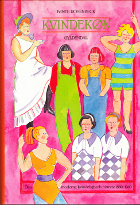 Kvindekøn. Den moderne kvindeligheds historie 1880-1980