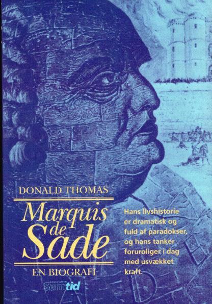 Marquis de Sade. En biografi