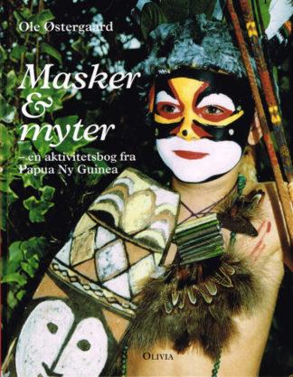 Masker og myter - en aktivitetsbog fra Papua Ny Guinea