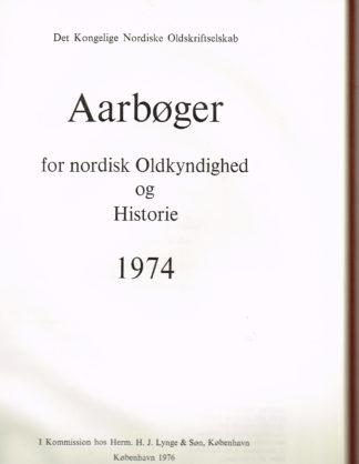 Aarbøger for Nordisk Oldkyndighed og Historie 1974