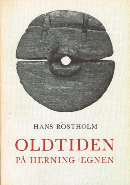Oldtiden på Herning-egnen. Spor efter mennesker gennem 8000 år.