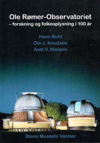 Ole Rømer-Observatoriet - forskning og folkeoplysning i 100 år