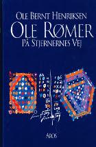 Ole Rømer. På stjernernes vej