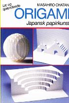 Origami. Japansk papirkunst