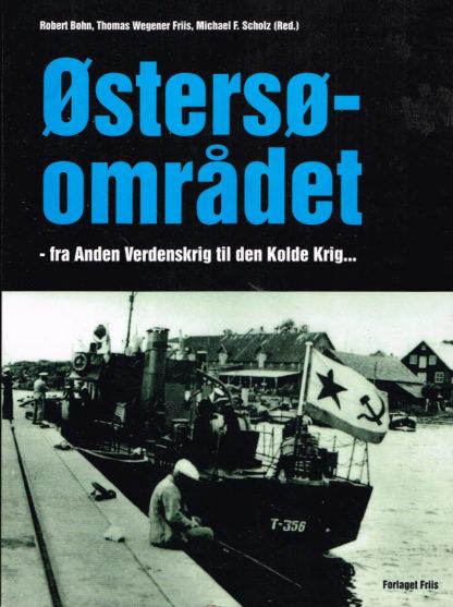 Østersøsamfundet - fra Anden Verdenskrig til Den Kolde Krig…