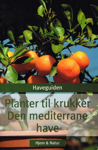 Planter til krukker. Den mediterrane have