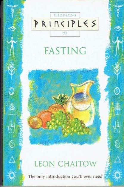 Principles of fasting