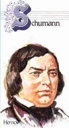 Schumann. Hans liv, hans musik, hans tid, hans værk