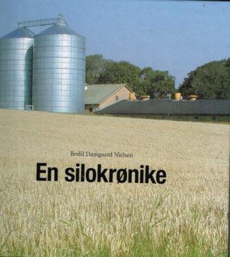 En silokrønike. Assentoft Silofabrik