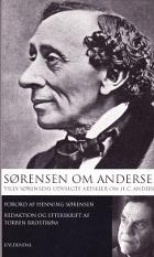 Sørensen om Andersen. Villy Sørensens udvalgte artikler om H. C. Andersen