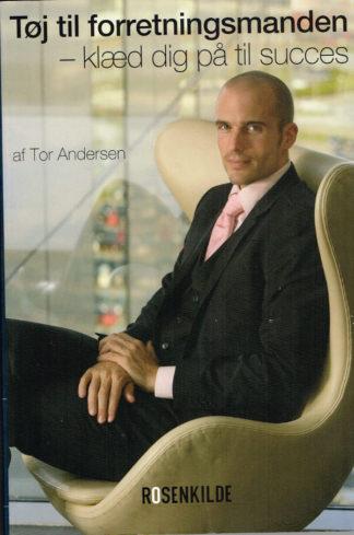 Tøj til forretningsmanden - klæd dig på til succes