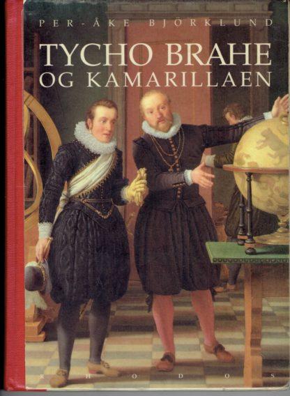 Tycho Brahe og kamarillaen