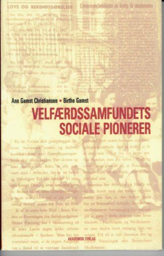 Velfærdssamfundets sociale pionerer