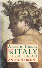 Artistic Theory in Italy 1450-1600.