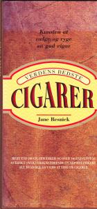 En guide til verdens bedste cigarer. Kunsten at vælge og ryge en cigar.