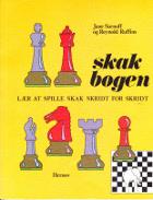 Skakbogen. Lær at spille skak skridt for skridt.