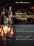 Lademanns Whiskybog. Guide til whisky fra hele verden.
