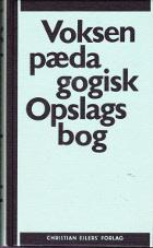 Voksenpædagogisk Opslagsbog.